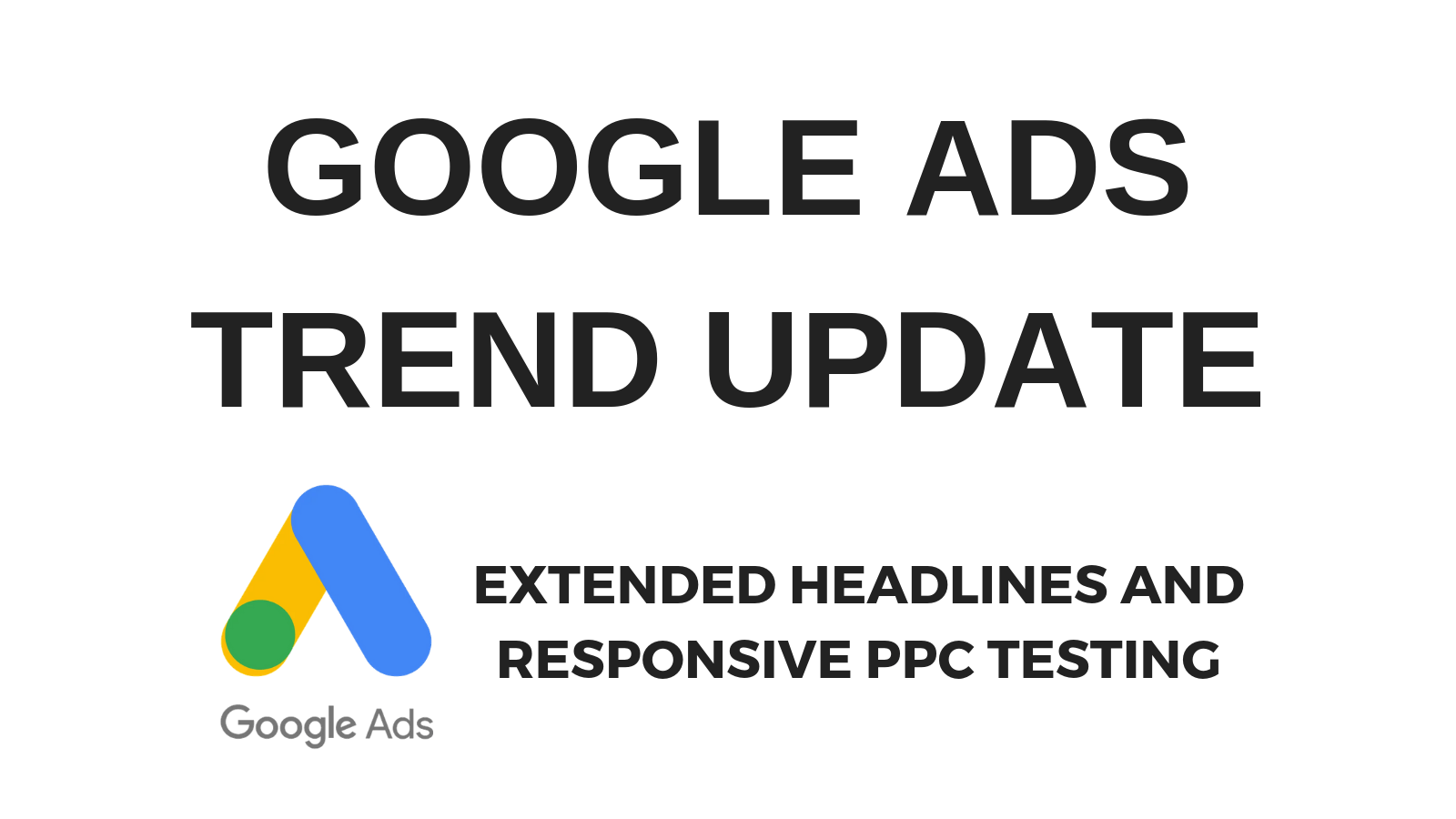 google ads trend update