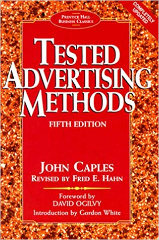 Tested Advertising Methods book john caples