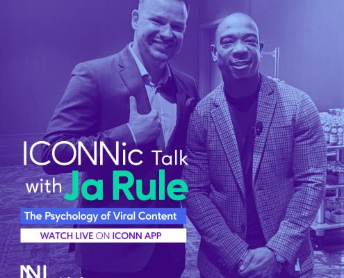 ICONNic Talk with Ja Rule